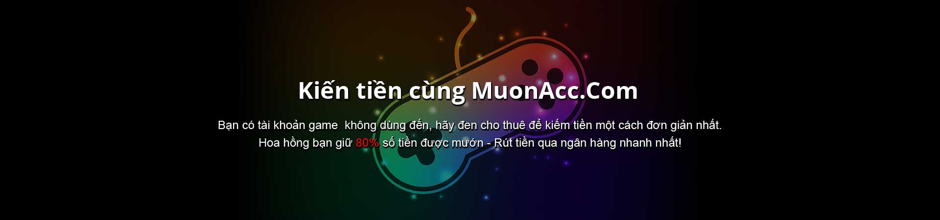 Kiếm tiền cùng MuonAcc.Com
